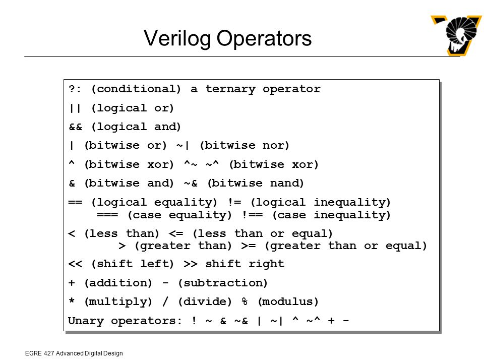 Verilog Operators : (conditional) a ternary operator || (logical or)