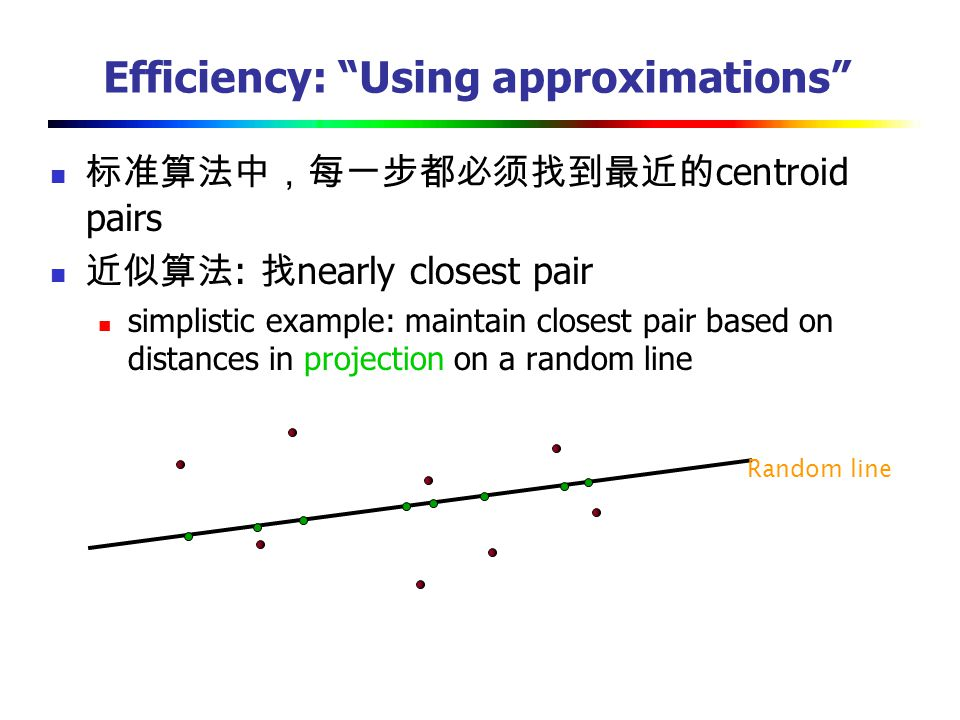 Efficiency: Using approximations