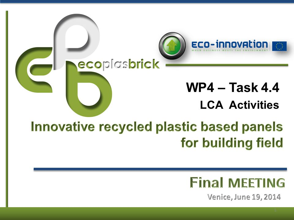 WP4 – Task 4.4 LCA Activities