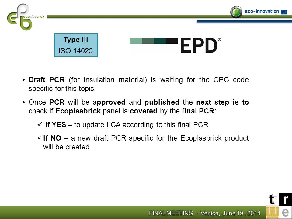If YES – to update LCA according to this final PCR