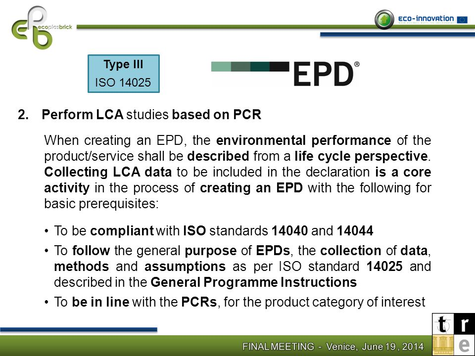 Perform LCA studies based on PCR