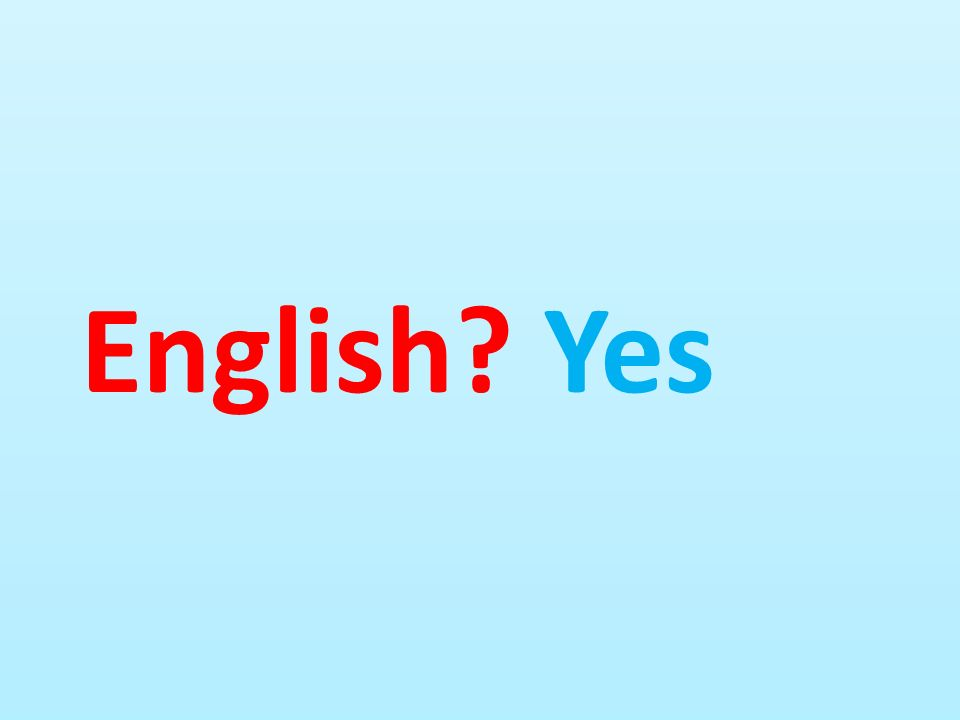 English Yes
