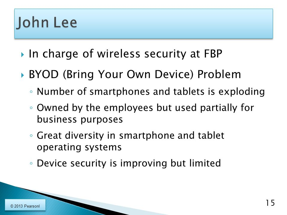 John Lee In charge of wireless security at FBP