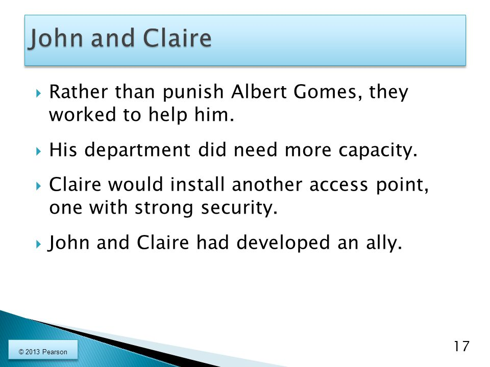 John and Claire Rather than punish Albert Gomes, they worked to help him. His department did need more capacity.
