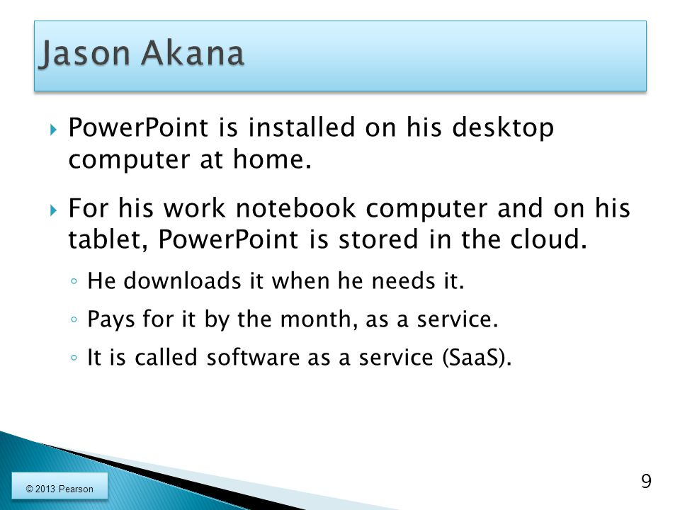 Jason Akana PowerPoint is installed on his desktop computer at home.