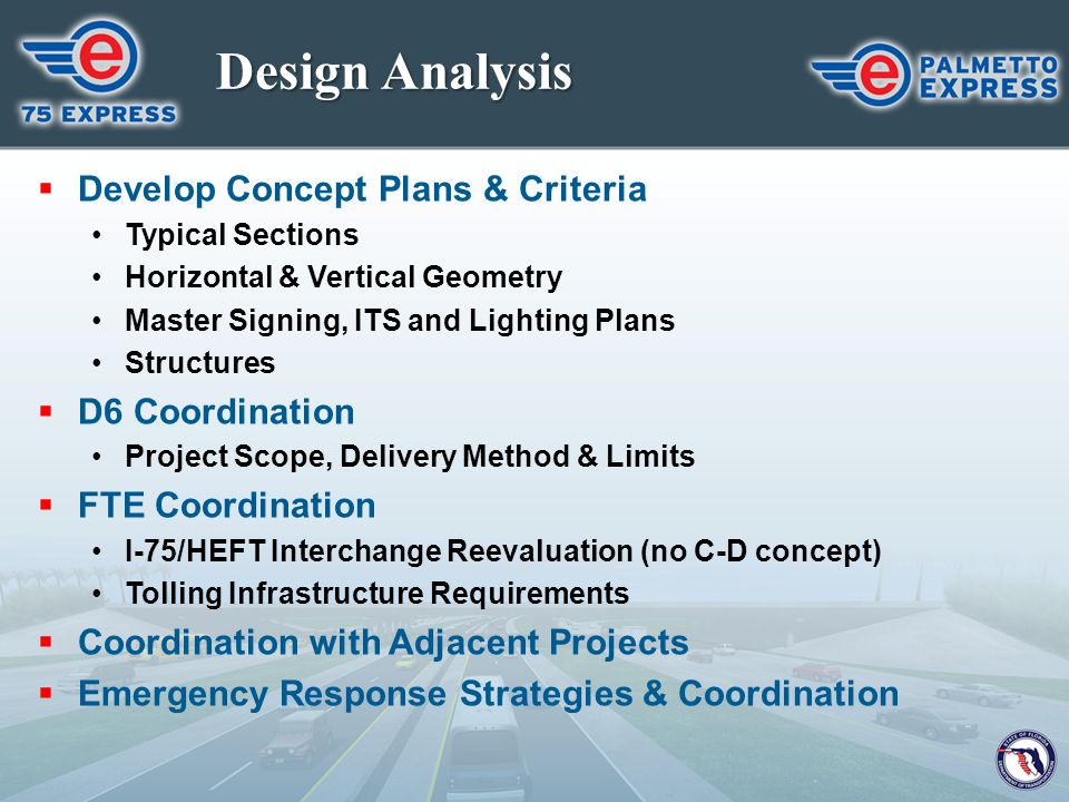 Design Analysis Develop Concept Plans & Criteria D6 Coordination
