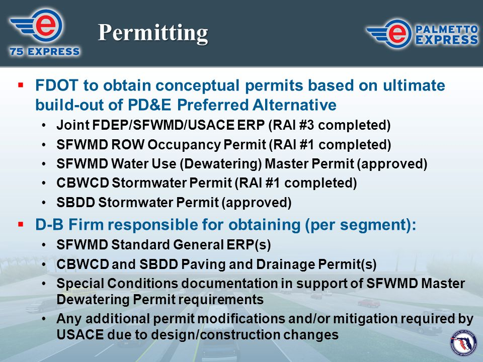 Permitting FDOT to obtain conceptual permits based on ultimate build-out of PD&E Preferred Alternative.