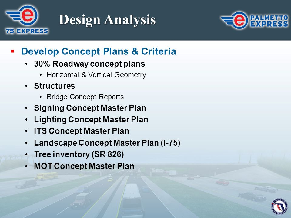 Design Analysis Develop Concept Plans & Criteria