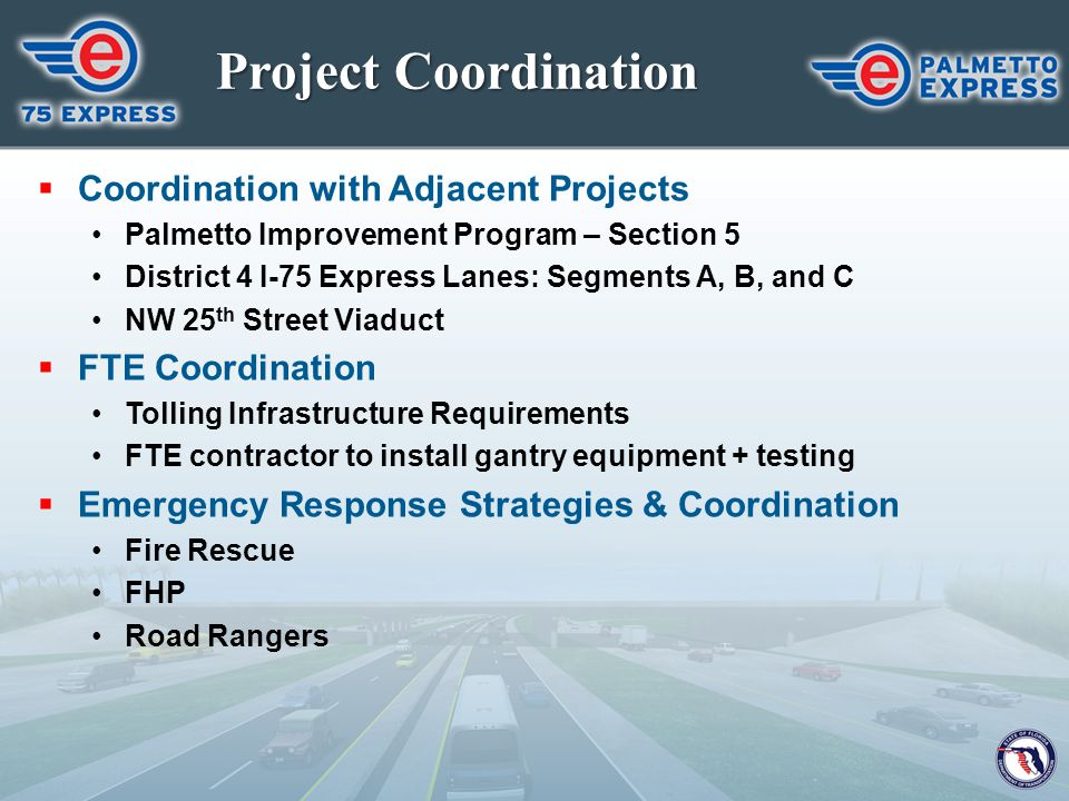 Project Coordination Coordination with Adjacent Projects