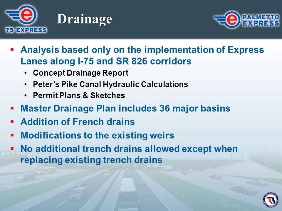 Drainage Analysis based only on the implementation of Express Lanes along I-75 and SR 826 corridors.