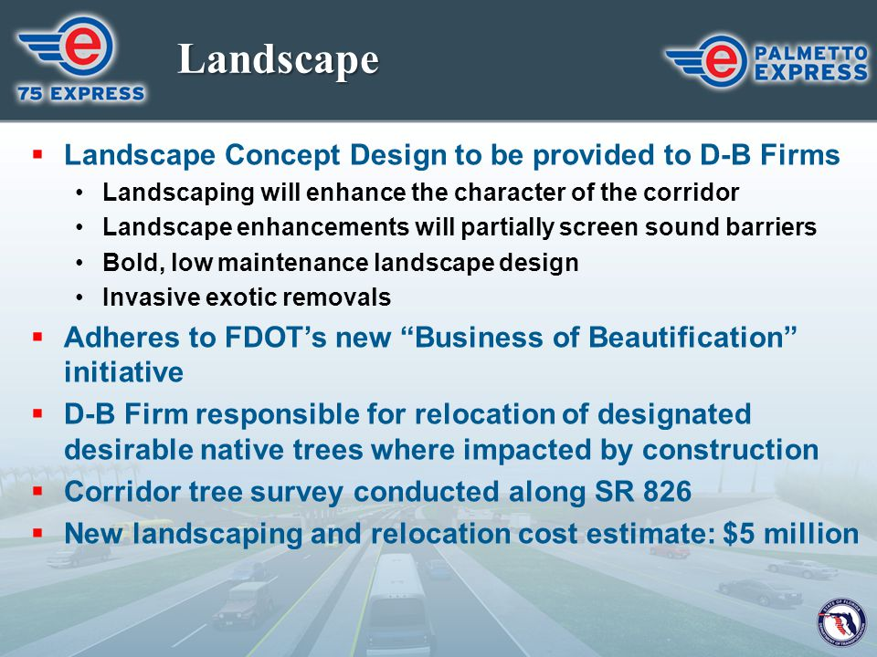 Landscape Landscape Concept Design to be provided to D-B Firms