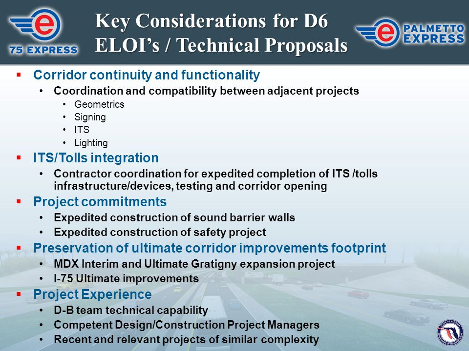 Key Considerations for D6 ELOI's / Technical Proposals