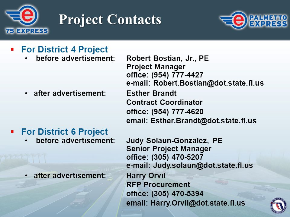 Project Contacts For District 4 Project For District 6 Project