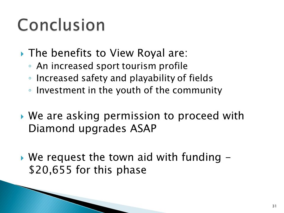 Conclusion The benefits to View Royal are: