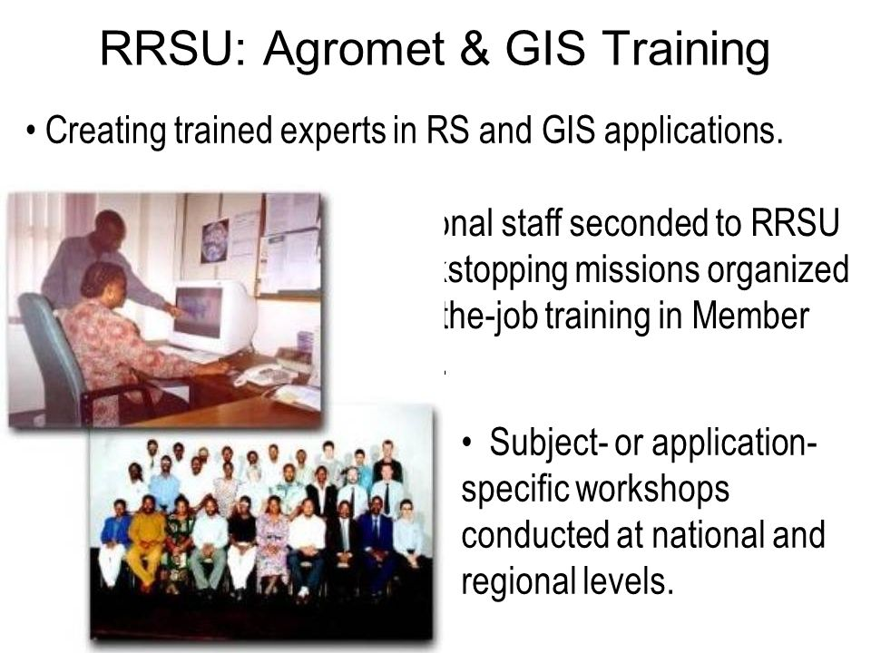 RRSU: Agromet & GIS Training