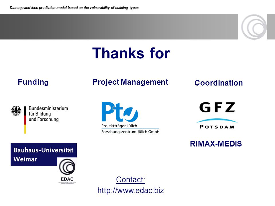 Thanks for Funding Project Management Coordination RIMAX-MEDIS