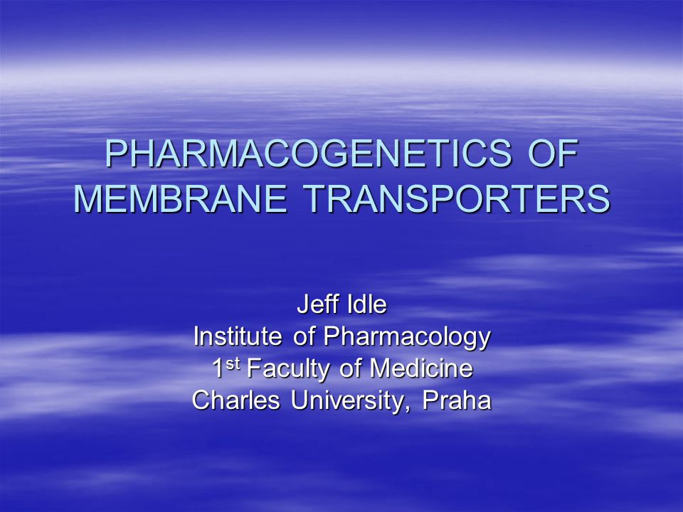 PHARMACOGENETICS OF MEMBRANE TRANSPORTERS