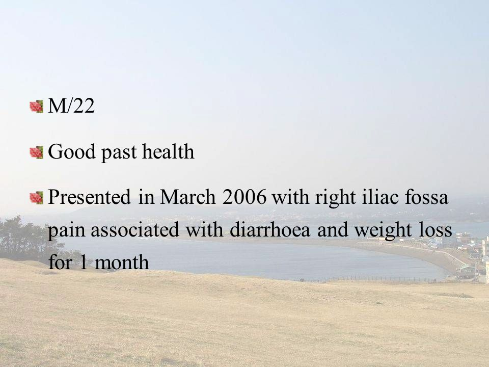 M/22 Good past health.