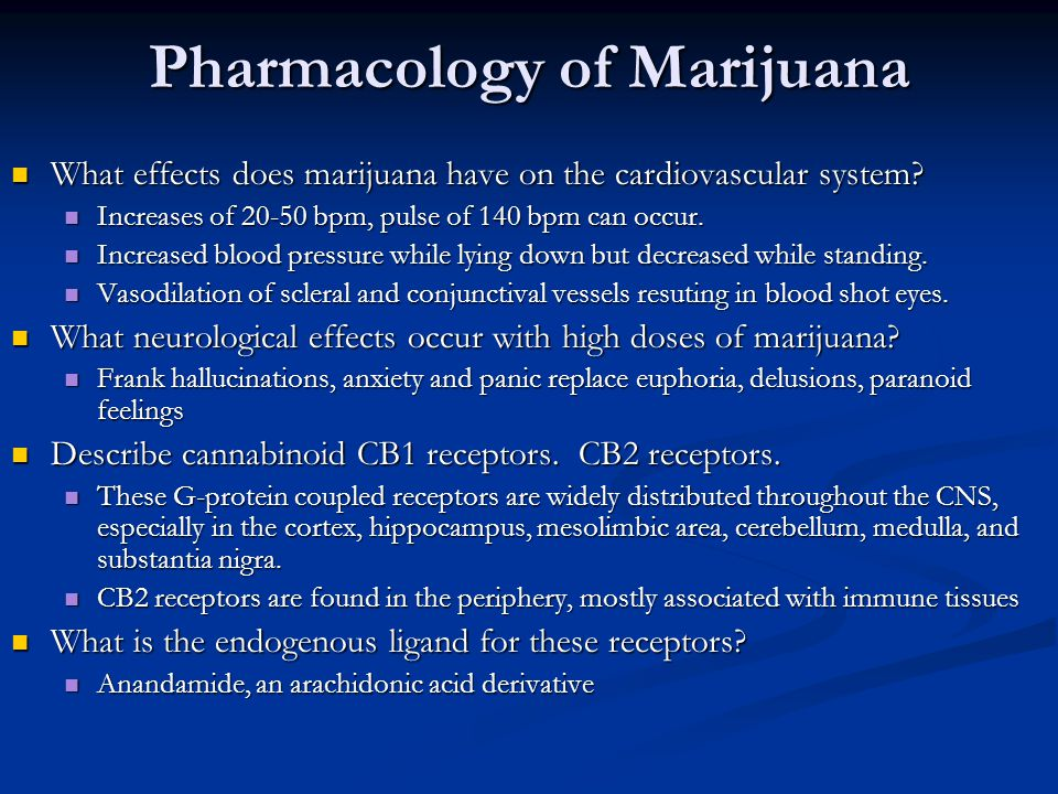 Pharmacology of Marijuana