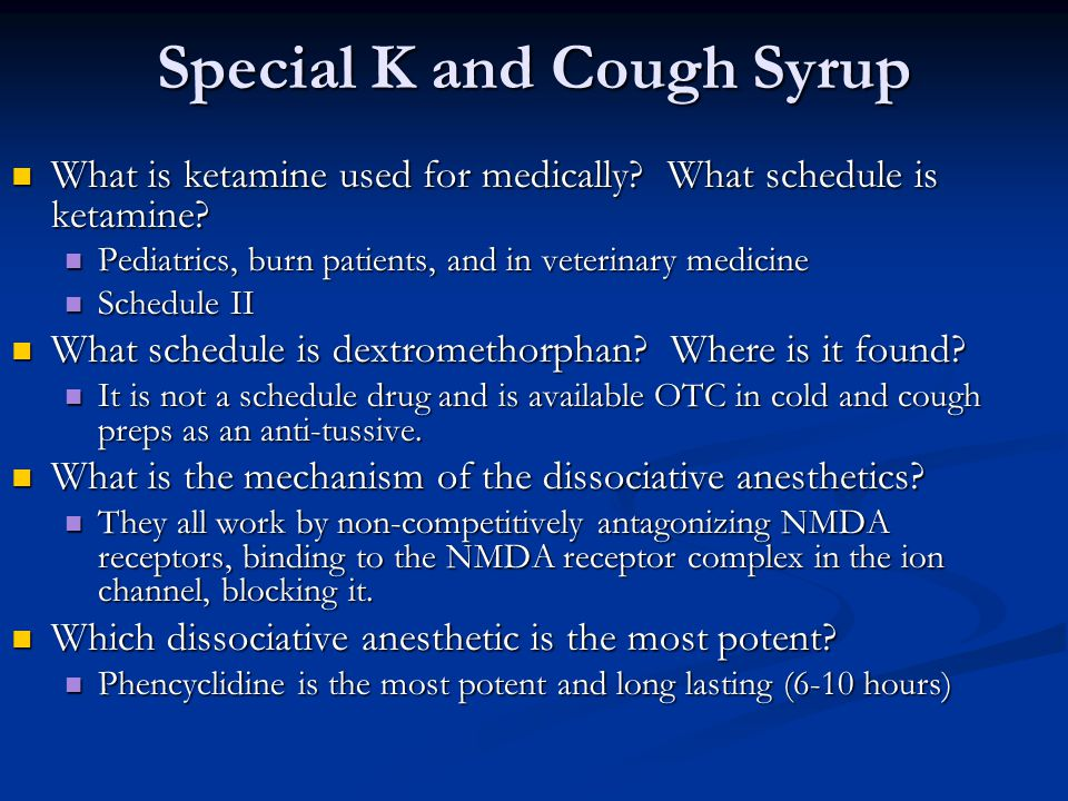 Special K and Cough Syrup