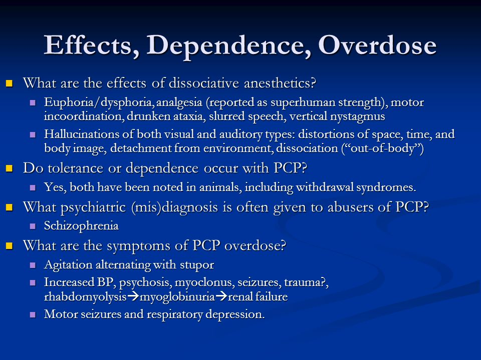 Effects, Dependence, Overdose