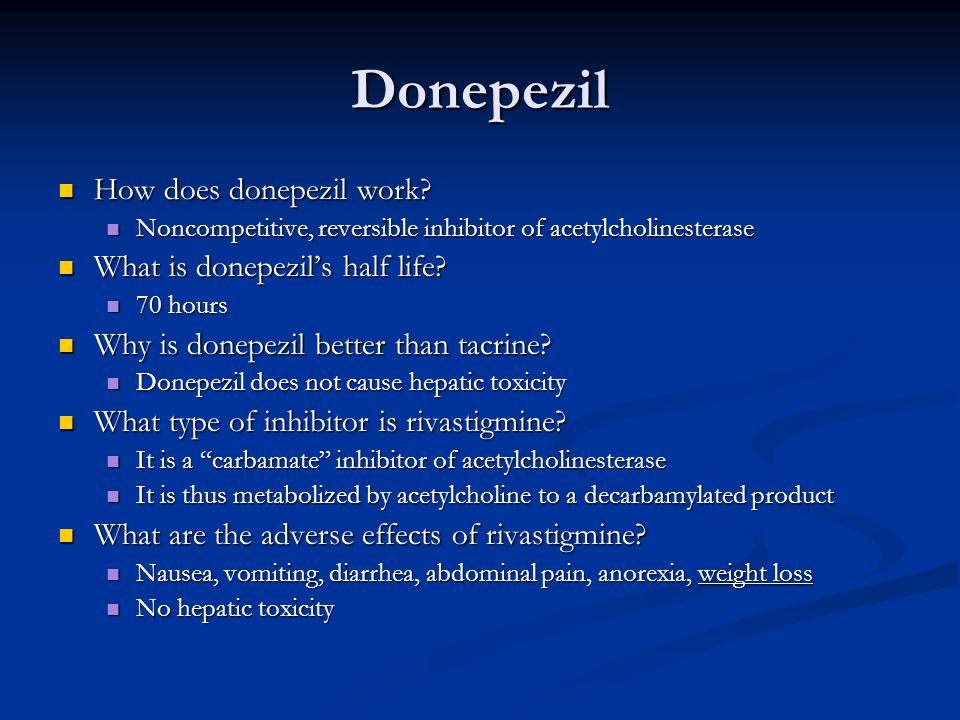 Donepezil How does donepezil work What is donepezil's half life
