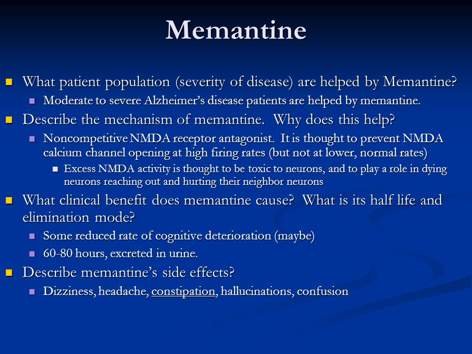 Memantine What patient population (severity of disease) are helped by Memantine