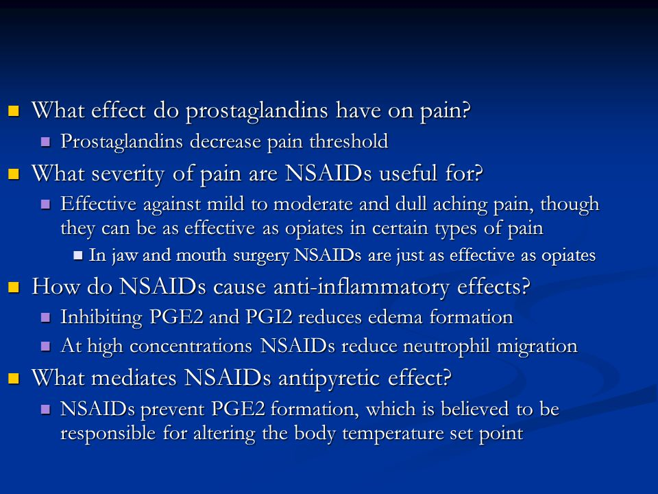 What effect do prostaglandins have on pain