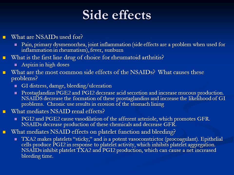 Side effects What are NSAIDs used for
