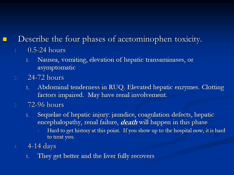 Describe the four phases of acetominophen toxicity.