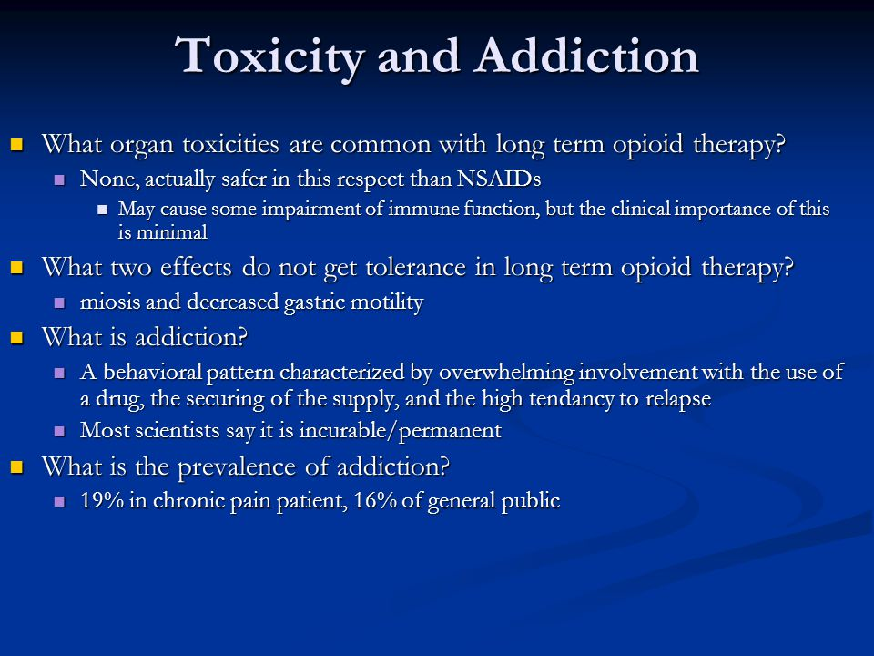 Toxicity and Addiction