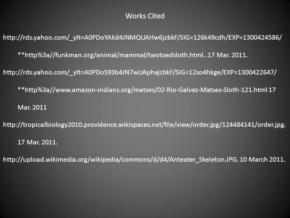 Works Cited http://rds.yahoo.com/_ylt=A0PDoYAKd4JNMQUAHw6jzbkF/SIG=126k49cdh/EXP=1300424586/
