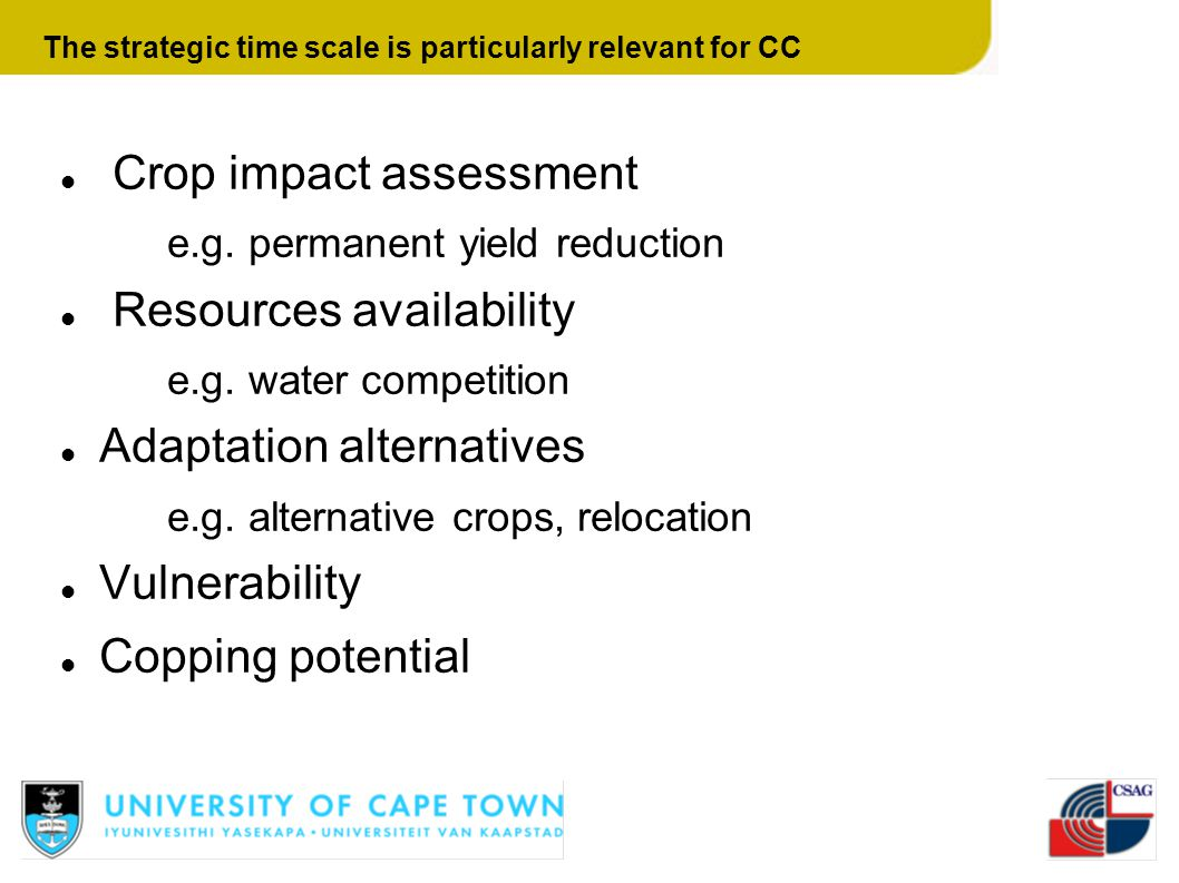 The strategic time scale is particularly relevant for CC