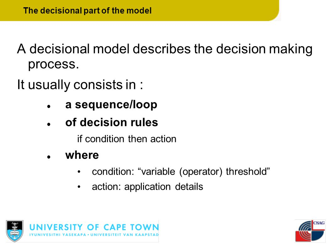The decisional part of the model
