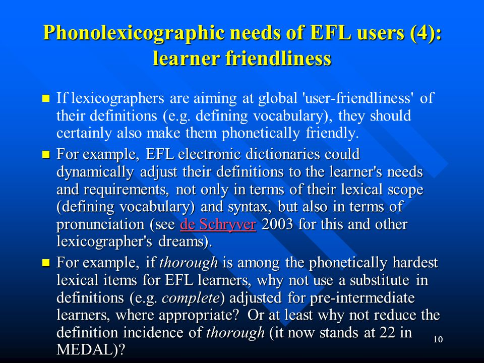Phonolexicographic needs of EFL users (4): learner friendliness