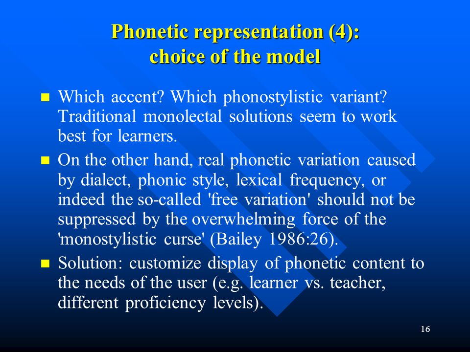 Phonetic representation (4): choice of the model