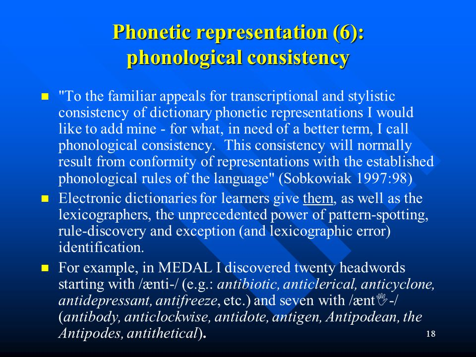 Phonetic representation (6): phonological consistency