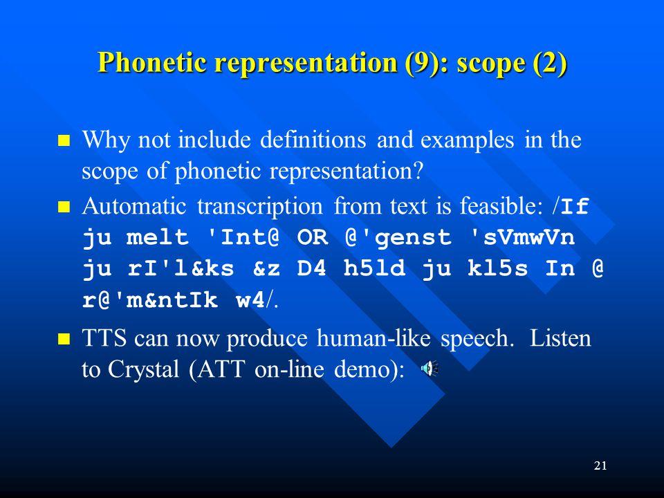 Phonetic representation (9): scope (2)