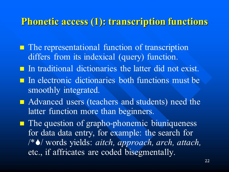 Phonetic access (1): transcription functions