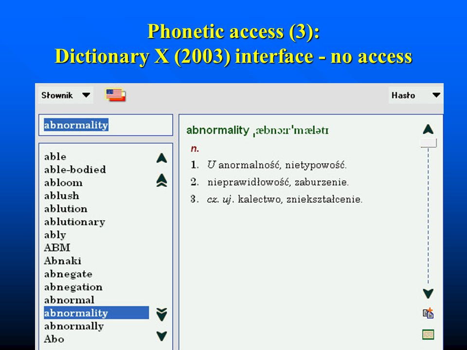 Phonetic access (3): Dictionary X (2003) interface - no access