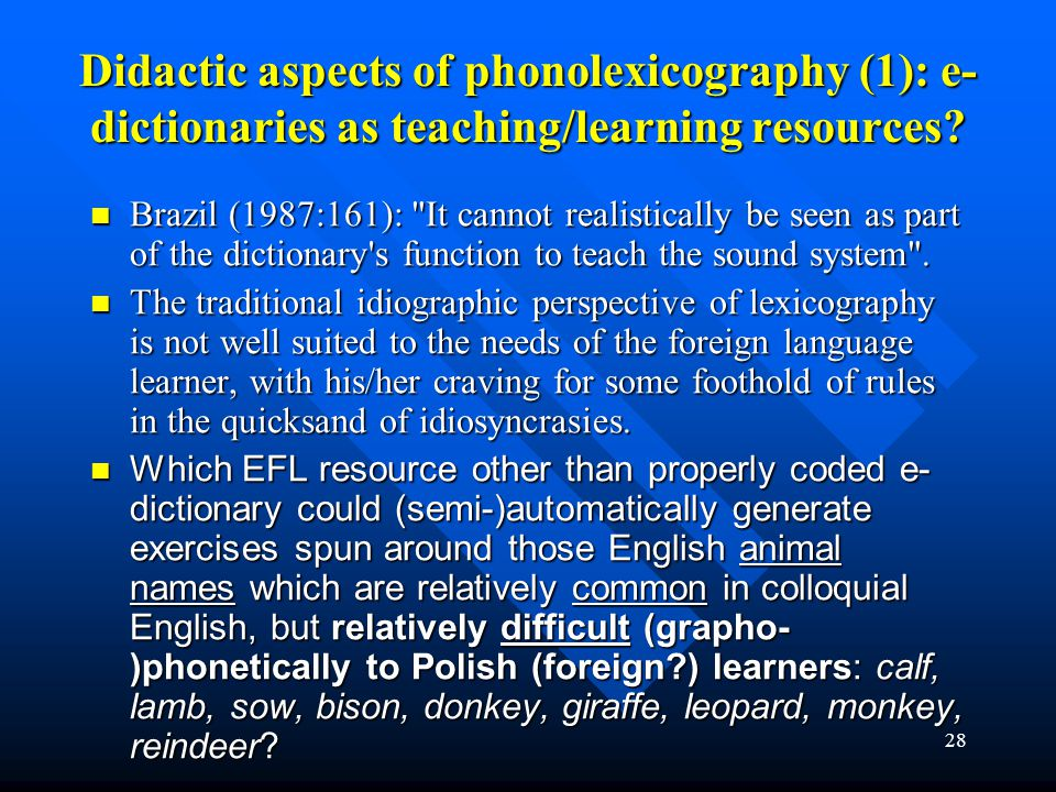 Didactic aspects of phonolexicography (1): e-dictionaries as teaching/learning resources