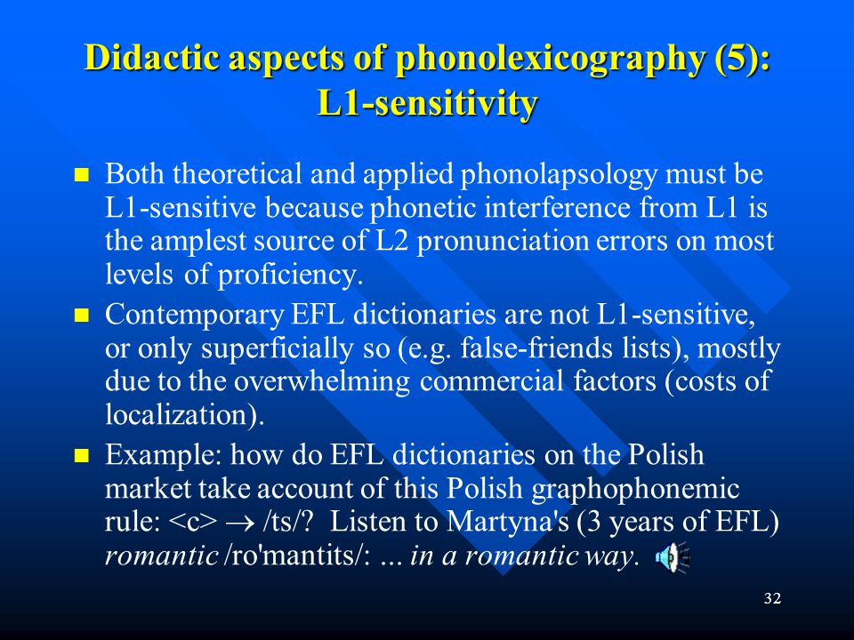Didactic aspects of phonolexicography (5): L1-sensitivity