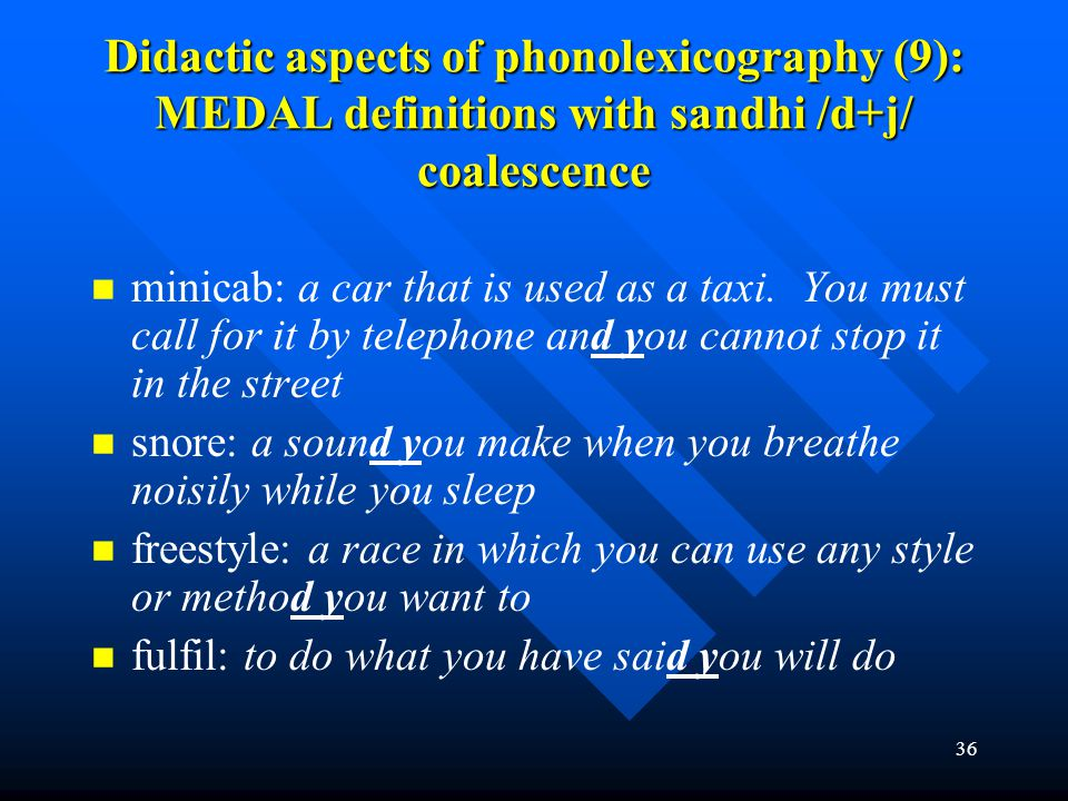Didactic aspects of phonolexicography (9): MEDAL definitions with sandhi /d+j/ coalescence