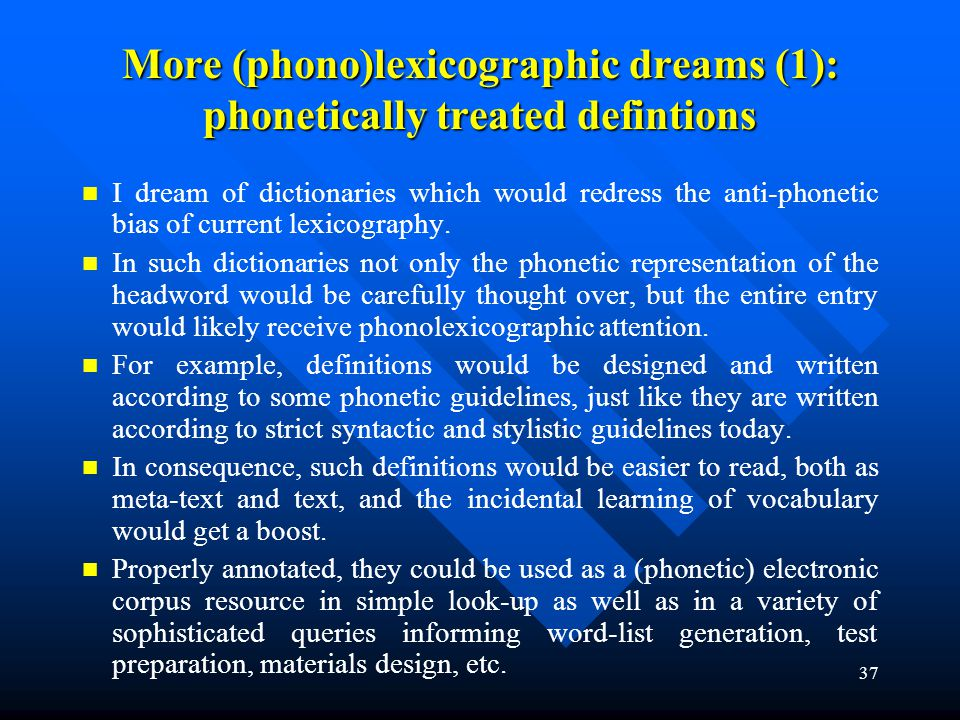 More (phono)lexicographic dreams (1): phonetically treated defintions