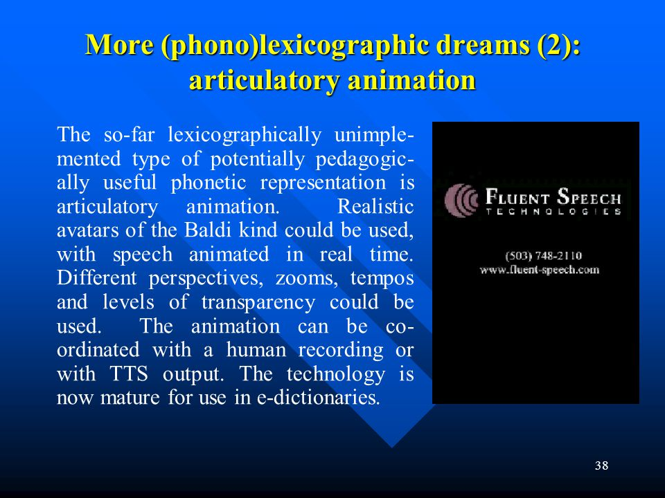 More (phono)lexicographic dreams (2): articulatory animation
