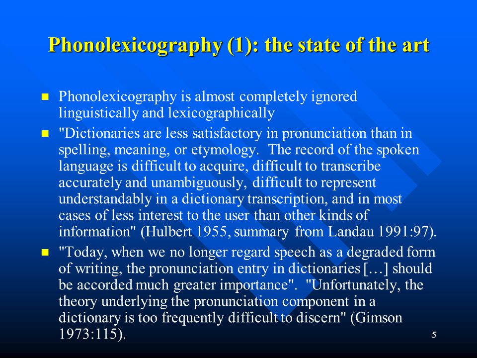 Phonolexicography (1): the state of the art