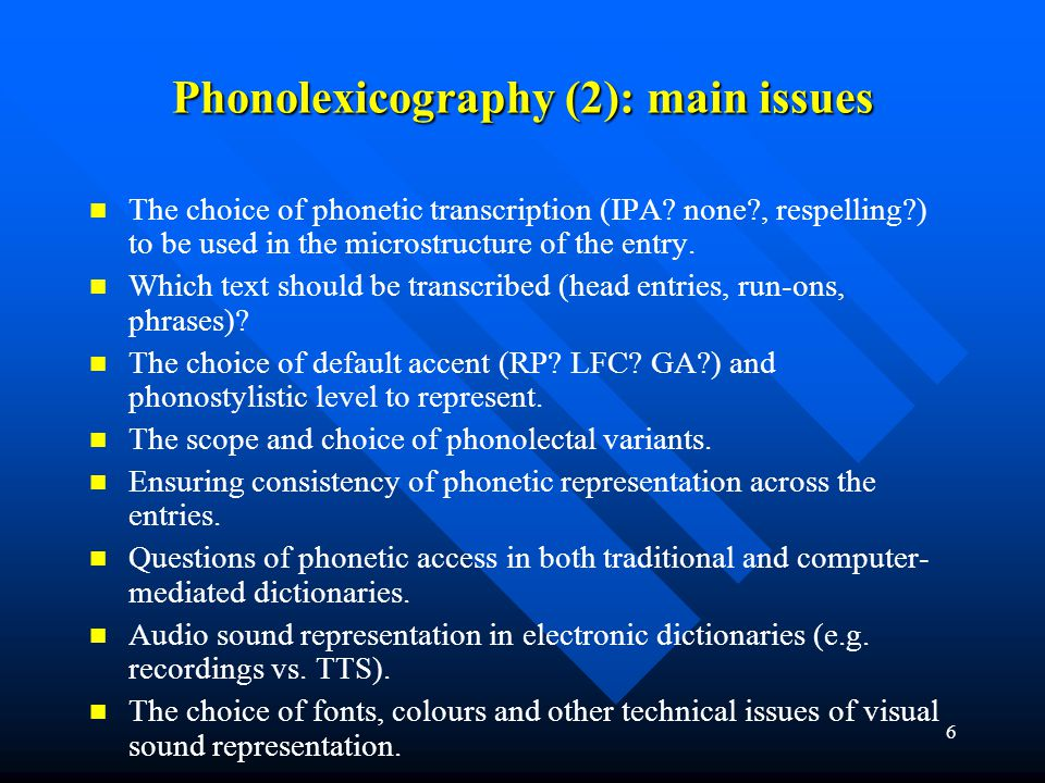 Phonolexicography (2): main issues