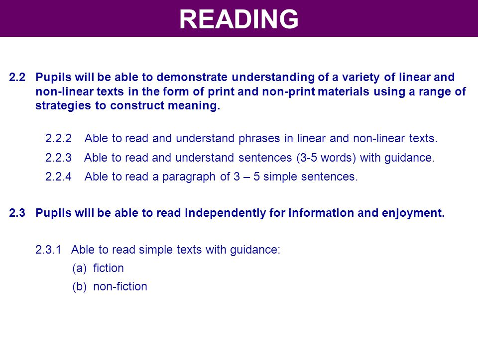 READING 2.2 Pupils will be able to demonstrate understanding of a variety of linear and.