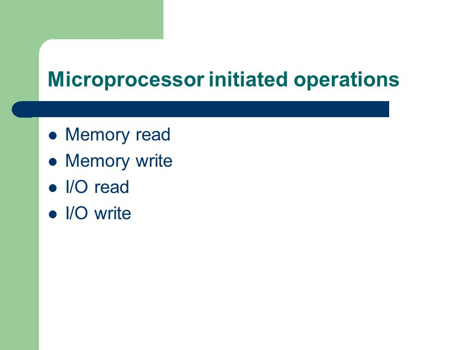 Microprocessor initiated operations