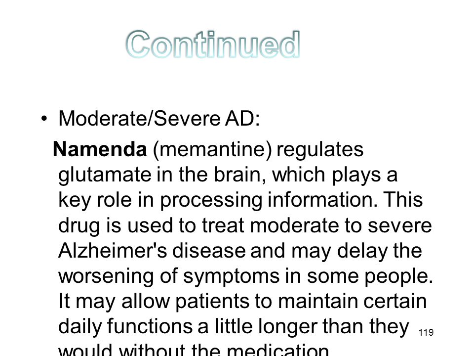 Continued Moderate/Severe AD: